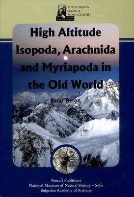 High Altitude Isopoda Arachnida and Myriapoda in the Old World
