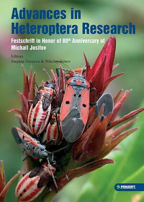 Advances in Heteroptera Research: Festschrift in Honor of 80th Anniversary of Michail Josifov
