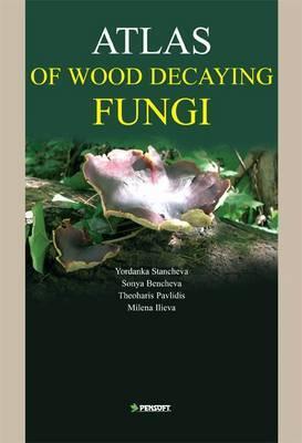 Atlas of Wood Decaying Fungi