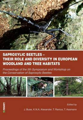 Saproxylic Beetles: Their Role and Diversity in European Woodland and Tree Habitats