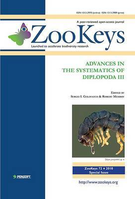 Advances in the Systematics of Diplopoda III