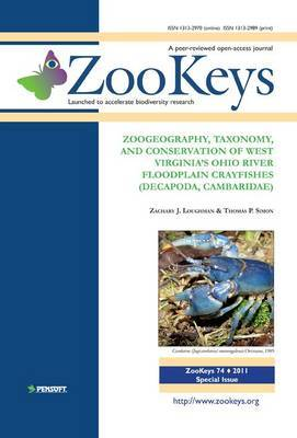 Zoogeography, Taxonomy, and Conservation of West Virginia's Ohio River Floodplain Crayfishes (Decapoda, Cambaridae)