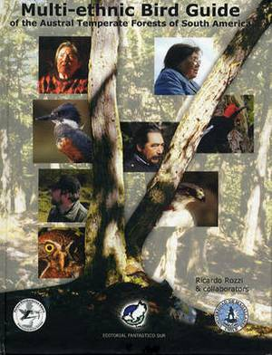 Multi-Ethnic Bird Guide to the Austral Temperate Forests of South America