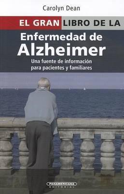 El Gran Libro de La Enfermedad de Alzheimer