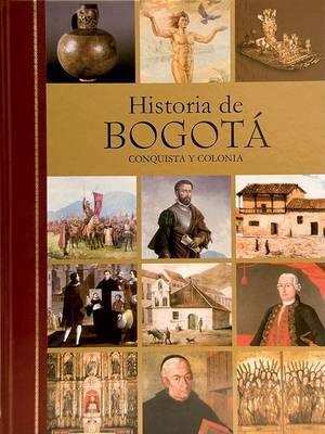 Historia de Bogota: Conquista y Colonia, Siglo XIX, Siglo XX