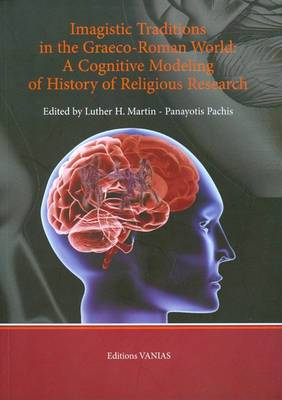 Imagistic Traditions in the Graeco-Roman World: A Cognitive Modeling of History of Religious Research