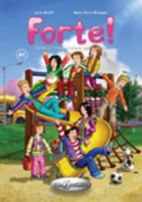 Forte!: Libro Dello Studente Ed Esercizi + CD 1 (Level A1)