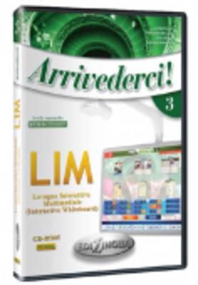 Arrivederci!: Software Per La Lavagna Interattiva Multimediale (Lim) 3