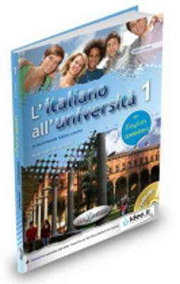 L'Italiano All'Universita: Libro + CD Audio 1 - for English Speakers (Level A1-A2)