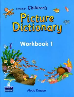 Longman Children's Picture Dictionary: Level 1: Workbook