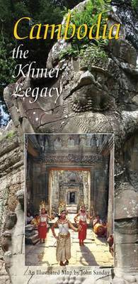 Cambodia: The Khmer Legacy - Illustrated Map