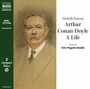 Arthur Conan Doyle: A Life