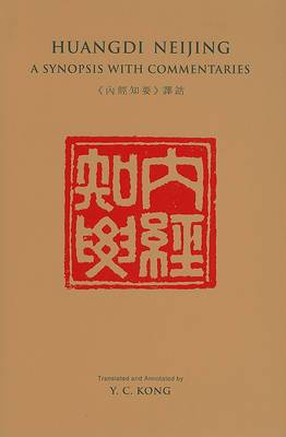 Huang Neijing: A Synopsis with Commentaries