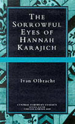 The Sorrowful Eyes of Hannah Karajich
