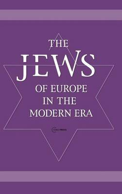The Jews of Europe in the Modern Era: A Socio-Historical Outline