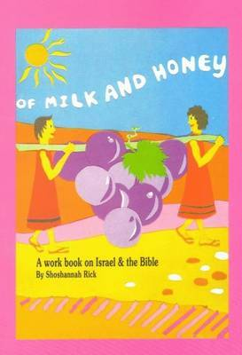 Of Milk and Honey: Workbook on Israel and the Bible for English Speakers with Exercises, Map and Games