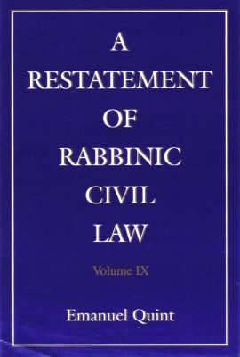 A Restatement of Rabbinic Civil Law: Pt. 1&2: i