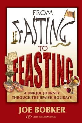 From Fasting to Feasting: A Unique Journey Through the Jewish Holidays