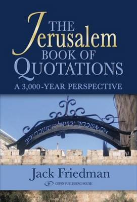 The Jerusalem Book of Quotations: A 3,000 Year Perspective
