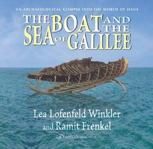 The Boat & the Sea of Galilee
