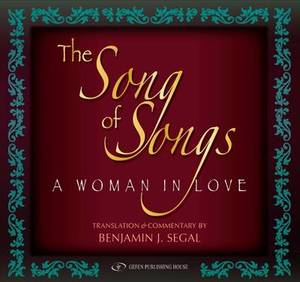 The Song of Songs: A Woman in Love