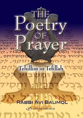 Poetry of Prayer: Tehillim in Tefillah