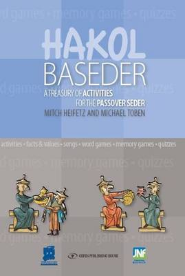 HaKol Baseder Haggadah Kit: A Treasury of Activities for the Passover Seder