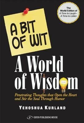 Bit of Wit: A World of Wisdom