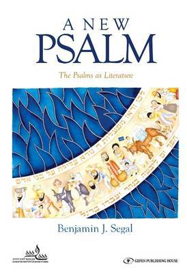 A New Psalm: The Psalms as Literature