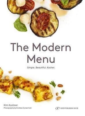 Modern Menu: Simple. Beautiful. Kosher
