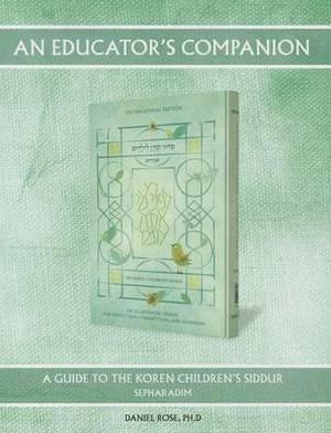 Educator's Companion to Koren Children's Siddur: Sephardim