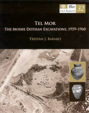 Tel Mor: The Moshe Dothan Excavations, 1959-1960