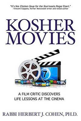 Kosher Movies: A Film Critic Discovers Life Lessons at the Cinema
