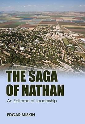 The Saga of Nathan: An Epitome of Leadership