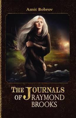 The Journals of Raymond Brooks