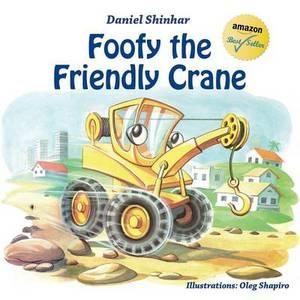 Foofy the Friendly Crane