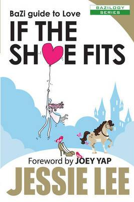 BaZi Guide to Love: If the Shoe Fits