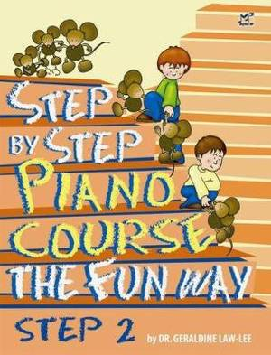 Step by Step Piano Course the Fun Way: No. 2