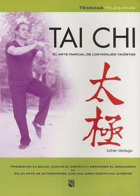 Tai Chi: Arte Marcial de Monjes