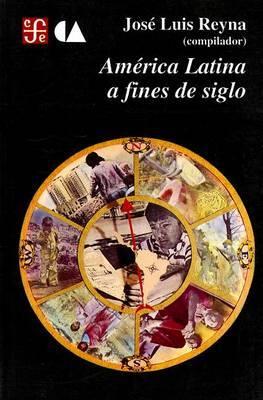 America Latina a Fines de Siglo