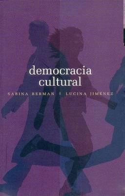 Democracia Cultural: Una Conversacin a Cuatro Manos