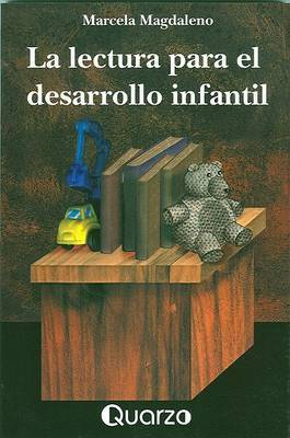La Lectura Para el Desarrollo Infantil
