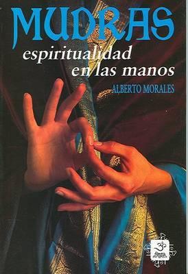 Mudras, Espiritualidad en las Manos