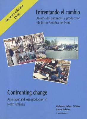 Spa/Eng-Enfrentando El Cambio/Confronting Change