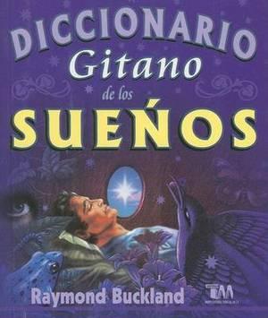 Diccionario Gitano de Los Suenos