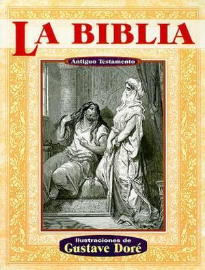 La Biblia Antiguo Testamento