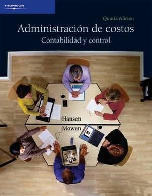 Contabilidad De Costos: Administracion De Costos