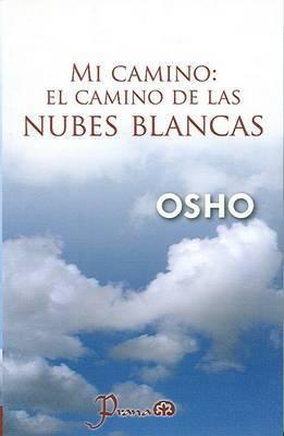 Mi Camino: El Camino de las Nubes Blancas