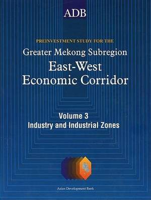 Preinvestment Study for the Greater Mekong Subregion: East-West Economic Corridor (6 Volumes)