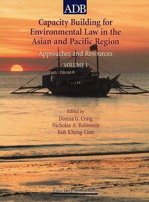 Capacity Building for Environmental Law in the Asian and Pacific Regions: Approaches and Sources